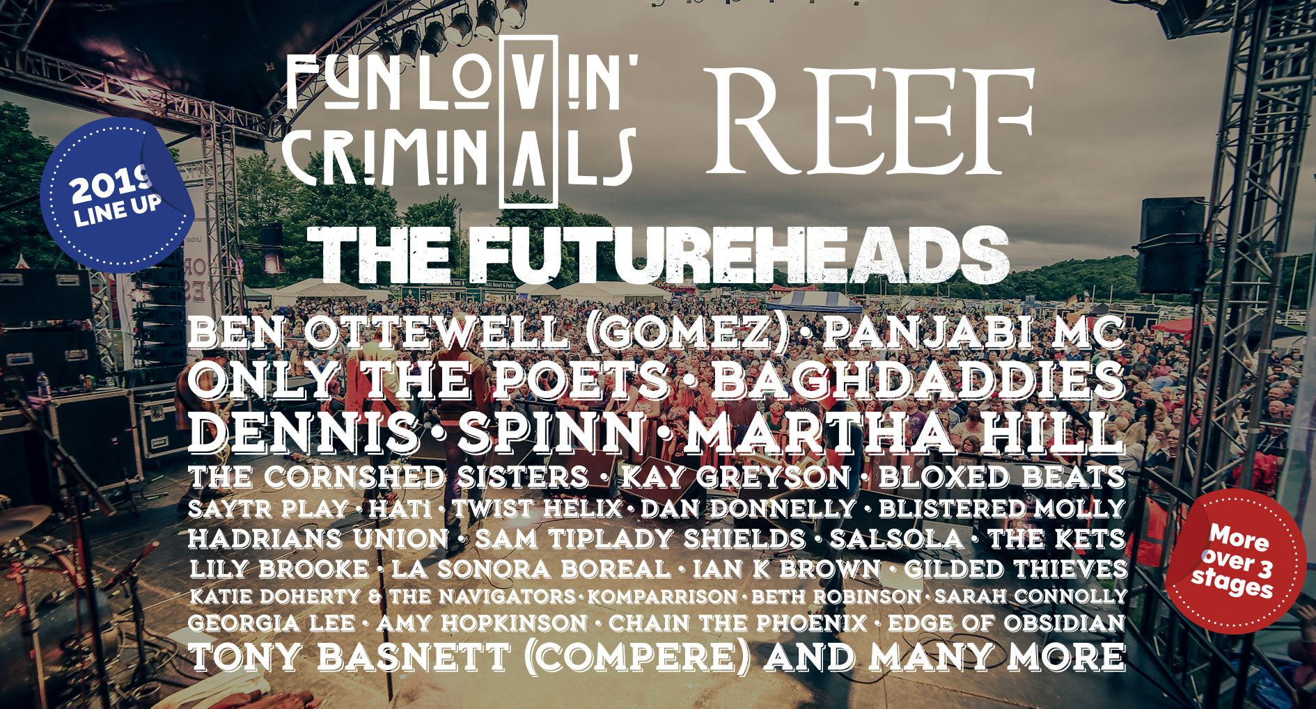 The Corbridge Festival 2019 line-up, headlined by Fun Lovin' Criminals and Reef - with support from The Futureheads and many more across 3 stages.